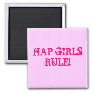 HAP GIRLS RULE! Square Magnet