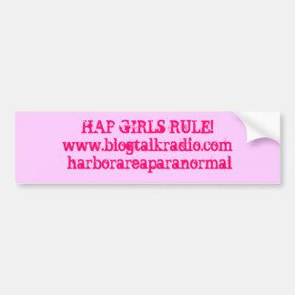 HAP GIRLS RULE!www.blogtalkradio.com/harborarea... Bumper Sticker