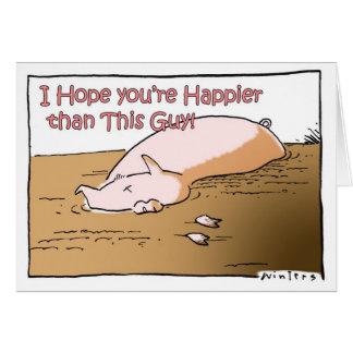 Happier Than A Pig Card
