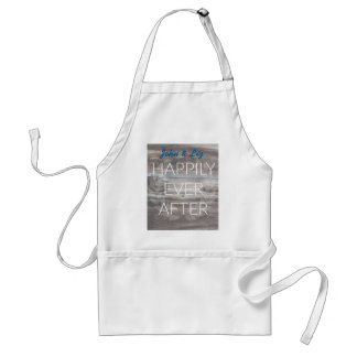 Happily Ever After Rustic Wood Design Standard Apron