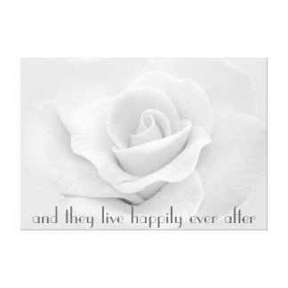 Happily ever after white rose wrapped canvas
