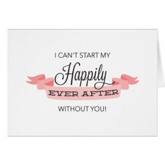 Happily Ever After Will You Be My Bridesmaid Card