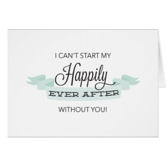 Happily Ever After Will You Be My Maid of Honor Card