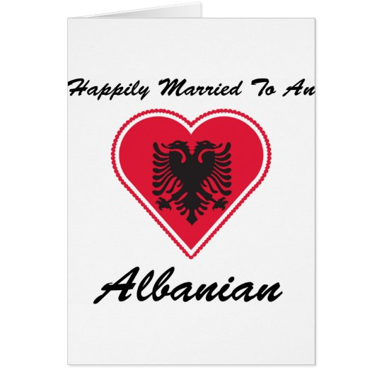 Happily Married Albanian Card