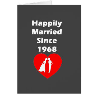 Happily Married Since 1968 Card