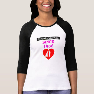 Happily Married Since 1968 T-Shirt