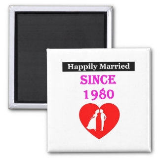 Happily Married Since 1980 Magnet