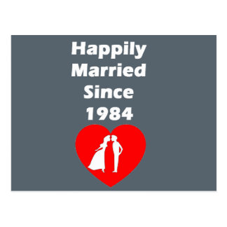 Happily Married Since 1984 Postcard