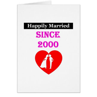 Happily Married Since 2000 Greeting Card