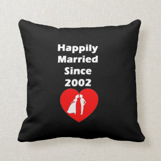 Happily Married Since 2002 Cushion
