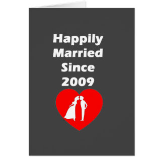 Happily Married Since 2009 Card