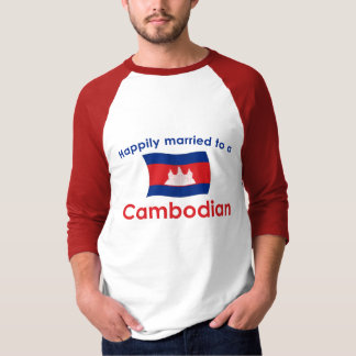 Happily Married To A Cambodian T-Shirt