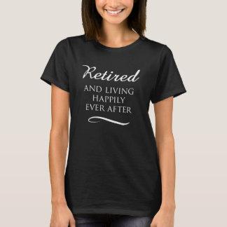Happily Retired Dark T-Shirt
