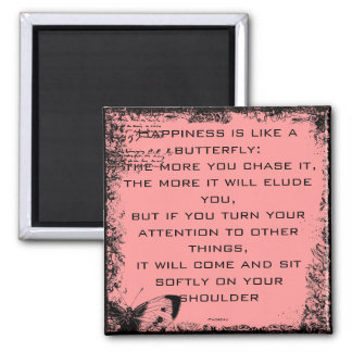 Happiness and Butterflies Quote Magnet