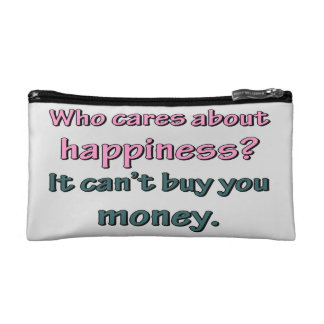 HAPPINESS CAN'T BUY MONEY COSMETIC BAG