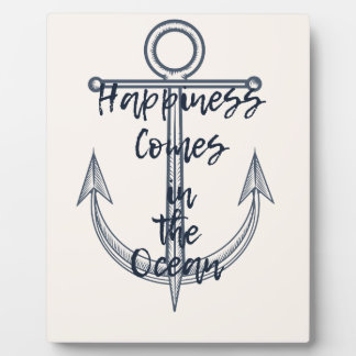 Happiness comes in the ocean plaque