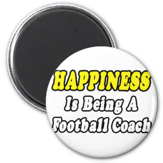 Happiness...Football Coach Magnets