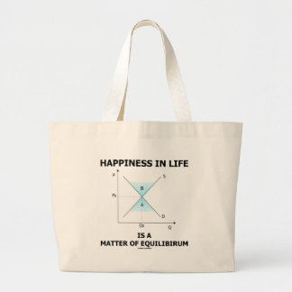 Happiness In Life Is A Matter Of Equilibrium Large Tote Bag