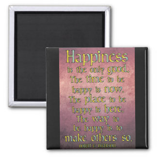 Happiness... Inspirational Quote Magnet