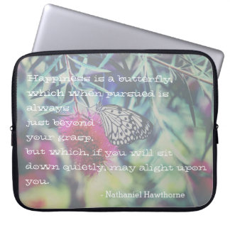 Happiness is a Butterfly - Inspiring Quote Laptop Sleeve