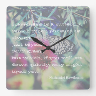 Happiness is a Butterfly - Inspiring Quote Square Wall Clock