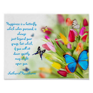 """""""Happiness is a butterfly""""...Poster Poster"""