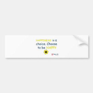 Happiness Is A Choice - 8D Living Bumper Stickers