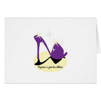Happiness Is A Great Shoe Collection Greeting Card