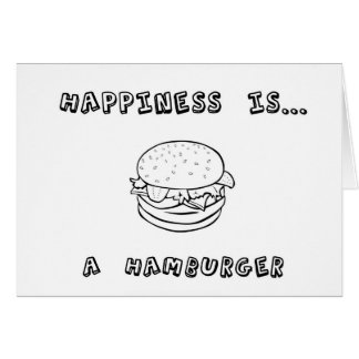 Happiness is a Hamburger Card