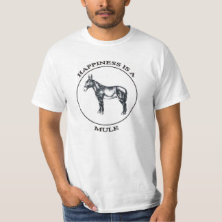 Happiness is a Mule T-Shirt