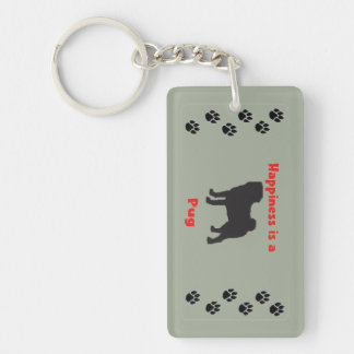 Happiness is a Pug Key Ring