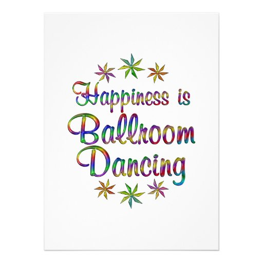 Happiness is Ballroom Personalized Invitations