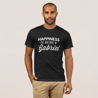 Happiness is being a Gabriel T-Shirt