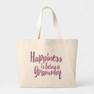 Happiness is being a Grammy Large Tote Bag