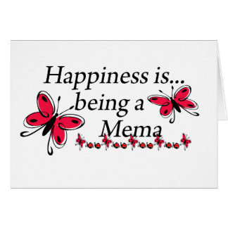 Happiness Is Being A Mema BUTTERFLY Card
