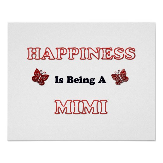 Happiness Is Being A Mimi Poster