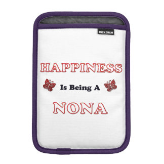 Happiness Is Being A Nona iPad Mini Sleeve