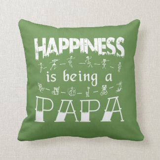 Happiness is Being a PAPA Cushion