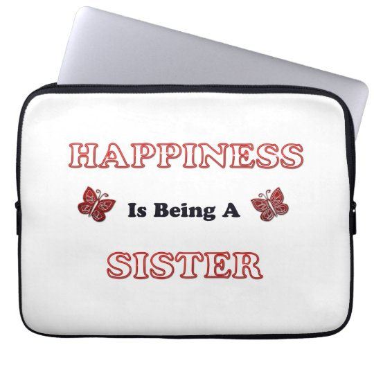 Happiness Is Being A Sister Laptop Sleeve