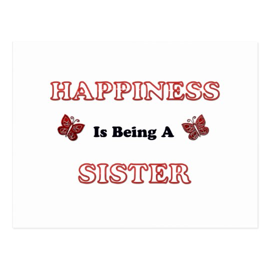 Happiness Is Being A Sister Postcard