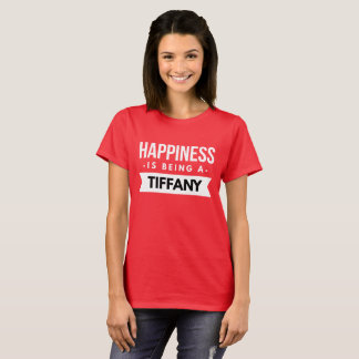 Happiness is being a Tiffany T-Shirt