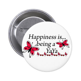 Happiness Is Being A YaYa BUTTERFLY 6 Cm Round Badge