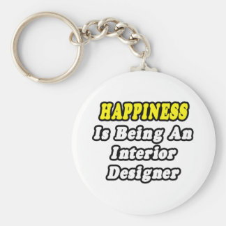 Happiness Is Being an Interior Designer Key Chain