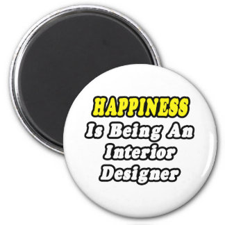 Happiness Is Being an Interior Designer Refrigerator Magnet