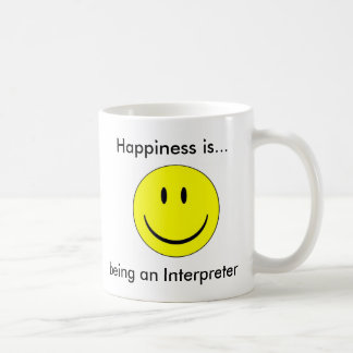 Happiness is...being an Interpreter Coffee Mug
