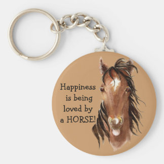 Happiness is being  loved by a HORSE! Humor Key Ring