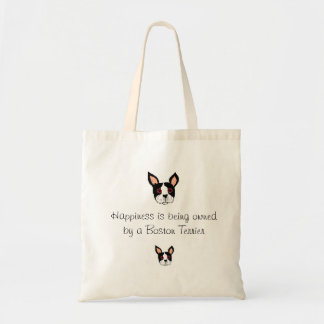 Happiness is being owned by a Boston Terrier Tote