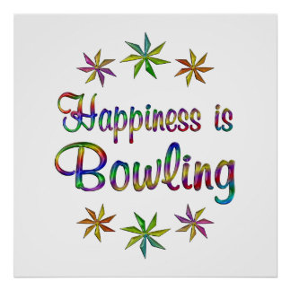 Happiness is Bowling Print