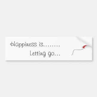 Happiness is..... bumper sticker