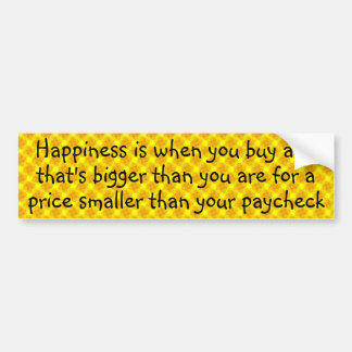 Happiness is buying an affordable big TV Bumper Sticker